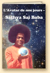 Sathya Sai Baba - the Christ of Our Days